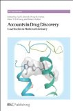 Accounts in Drug Discovery: Case Studies in Medicinal Chemistry (Rsc Drug Discovery)