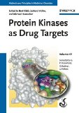 Protein Kinases as Drug Targets (Methods and Principles in Medicinal Chemistry)