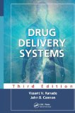 Drug Delivery Systems, Third Edition (Pharmacology & Toxicology: Basic & Clinical Aspects S.)