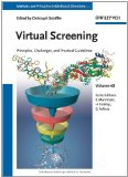 Virtual Screening: Principles, Challenges, and Practical Guidelines (Health Care and Disease Management)